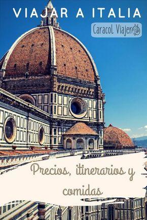 Precios, comidas, itinerarios por #Italia #barato #viajar