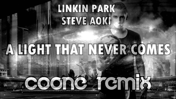linkin park x steve aoki a light that never comes coone. Black Bedroom Furniture Sets. Home Design Ideas
