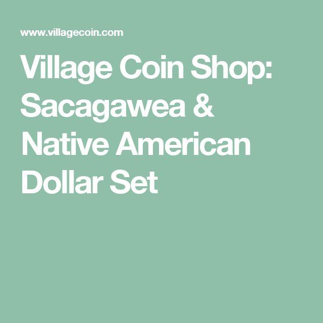 Village Coin Shop: Sacagawea & Native American Dollar Set