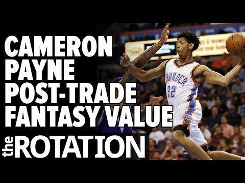 2016-17 Fantasy Basketball: Cameron Payne Post-Trade Fantasy Value w/ DJ Trainor | The Rotation