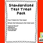 """Four Treats for Test days!  Four to a page to conserve paper.  Attach the following to the treat card: """"special pencil,"""" starburst, jolly rancher, ..."""