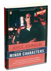 """Joyce Johnson's """"Minor Characters"""" is among the great American literary memoirs."""