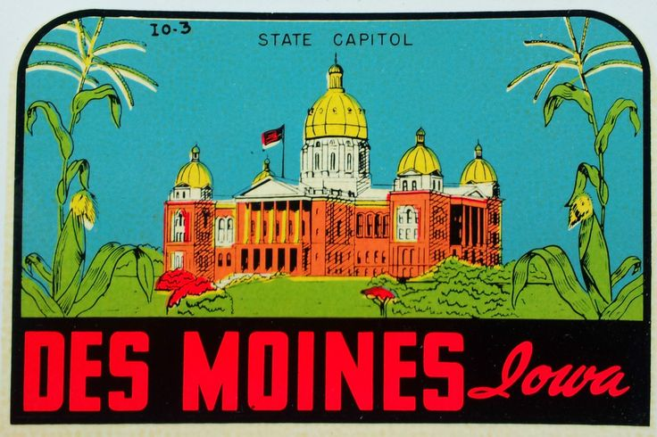 Vintage Travel Decal Des Moines Iowa Capital Rat Hot Rod Trailer Coauch Auto Old | eBay