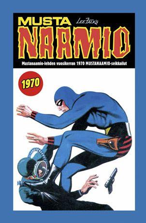 Mustanaamio - Mustanaamio-lehden vuosikerran 1970 Mustanaamio-seikkailut