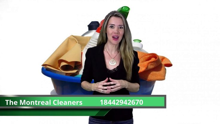 The Montreal Cleaners - BEST CLEANING COMPANY IN MONTREAL