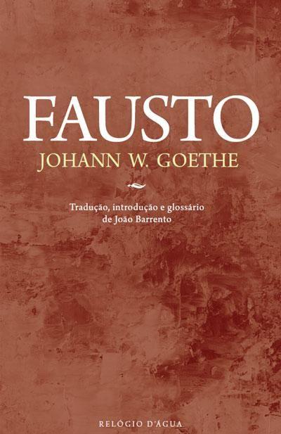 Fausto, J. W. Goethe, . Compre livros na Fnac.pt