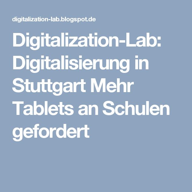 Digitalization-Lab: Digitalisierung in Stuttgart Mehr Tablets an Schulen gefordert
