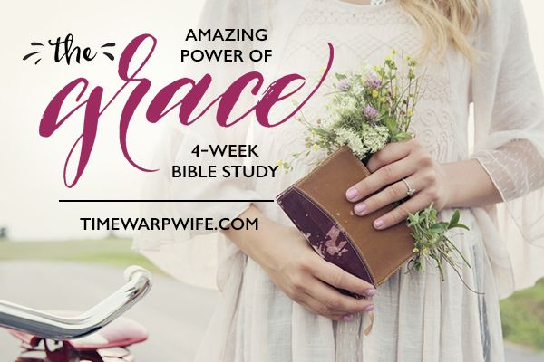 """Women's Bible Study on  """"The Amazing Power of Grace."""" You can print out FREE resources on now at timewarpwife.com. It is starting September 12 through October 8 from @timewarpwife"""