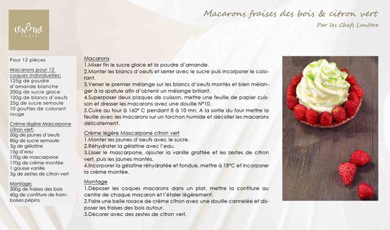 Lenôtre - Macaron fraises des bois & citron vert http://www.lenotre.com/media/pdf/Lenotre_recette_macaron_fraise_citron_vert.jpg