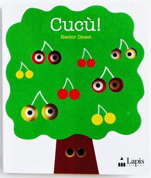 CUCÙ di Hector Dexet. Board book - libro cartonato con fustelle. Dai 2 anni.