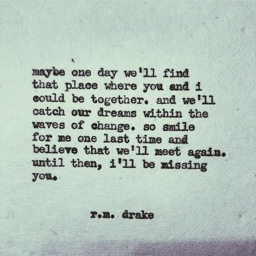 Maybe....we have lost eachother.