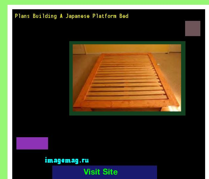 Plans Building A Japanese Platform Bed 080515 - The Best Image Search