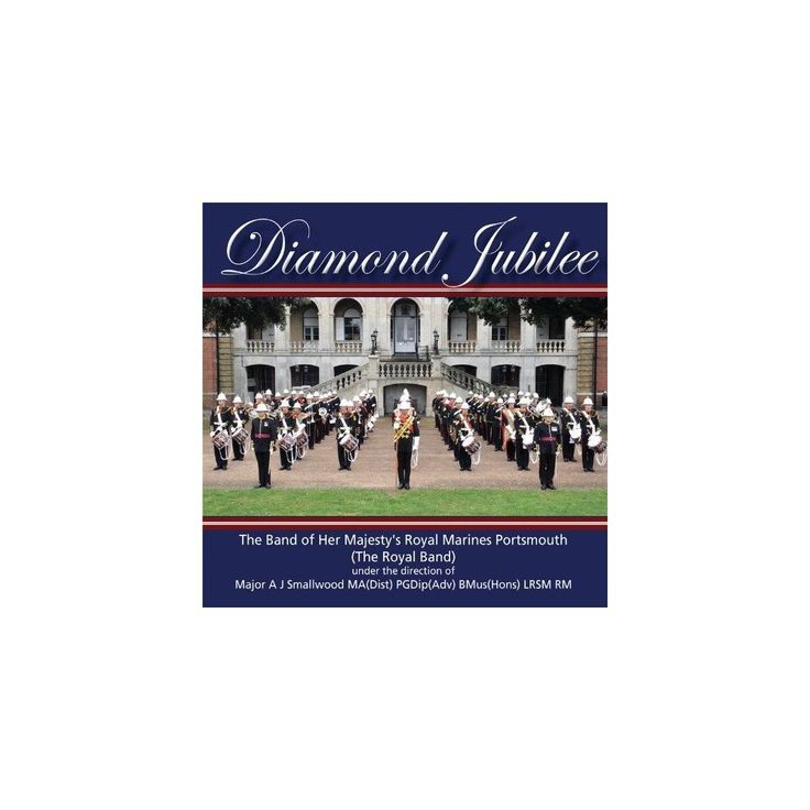 Royal Marines Band Portsmouth (Royal Band) - Diamond Jubilee (CD)
