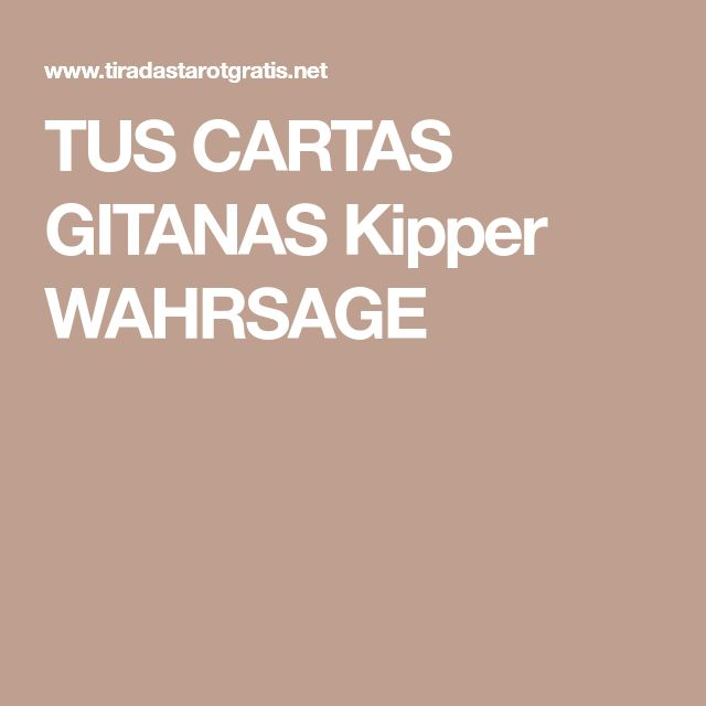 TUS CARTAS GITANAS Kipper WAHRSAGE