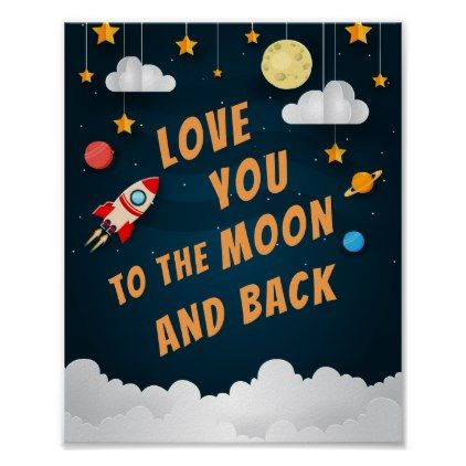 Love You to the Moon and Back Poster - baby gifts child new born gift idea diy cyo special unique design