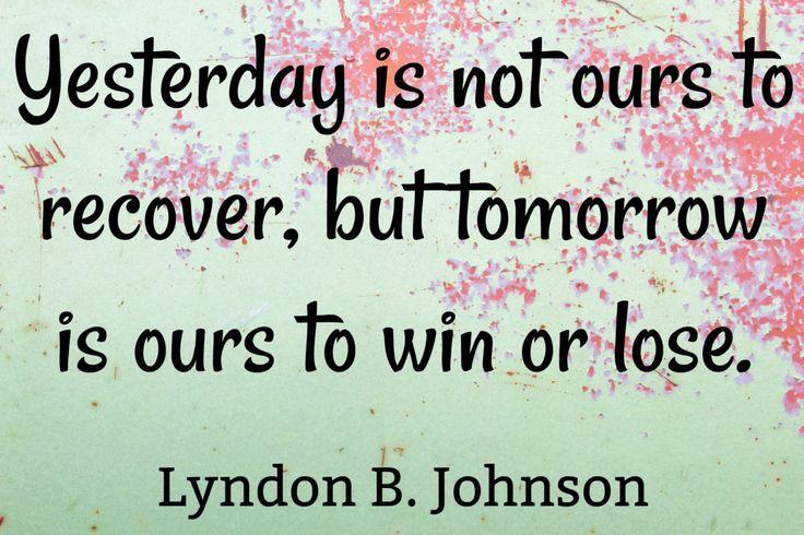 Lyndon B. Johnson - Quote Of The Week http://theworldasiseeitbloganddesigns.com/lyndon-b-johnson-quote-week/ #TWAISI #lyndonbjohnson #past #present #quote #quoteoftheweek