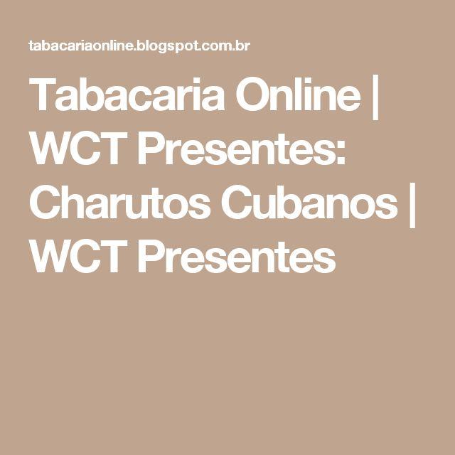 Tabacaria Online | WCT Presentes: Charutos Cubanos | WCT Presentes