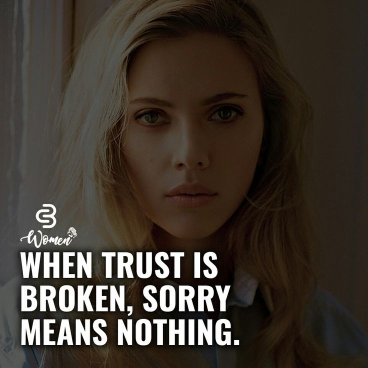 """and you get mad at me for not trusting you when I say """"I don't take sorry from people anymore you keep breaking my trust over and over along with my heart"""