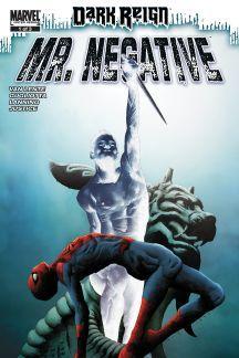 Dark Reign: Mister Negative (2009) #1  Published: June 17, 2009  Added to Marvel Unlimited: December 07, 2009  Penciller: Gianluca Gugliotta - W.B.