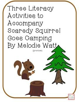 This is a 3 activity preview of 10 Literacy Activities for Scaredy Squirrel Goes Camping.It contains:An Emergency Kit (craftivity)A Literature Connection sheetAn Interview with Scaredy Squirrel sheet