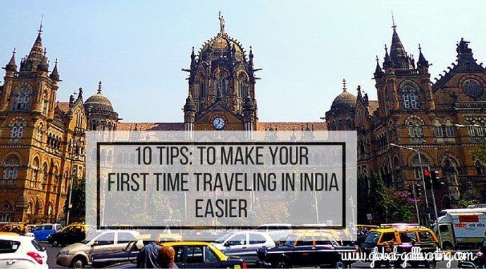 India Travel Tips: 10 Tips for your First Time in India - Global Gallivanting Travel Blog