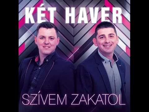 Két Haver - Szívem Zakatol (Teljes album 2016)
