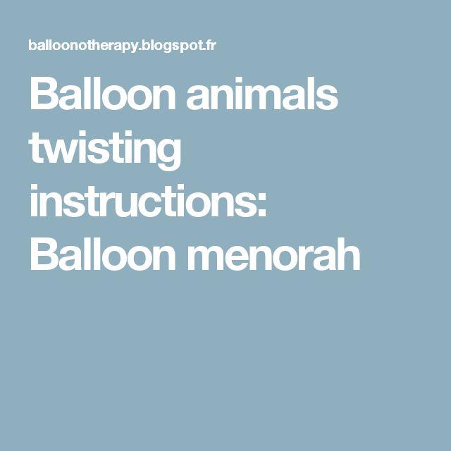 Balloon animals twisting instructions: Balloon menorah