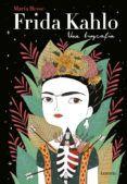 FRIDA KAHLO. UNA BIOGRAFIA   MARIA HESSE   Comprar Libro 9788426403438