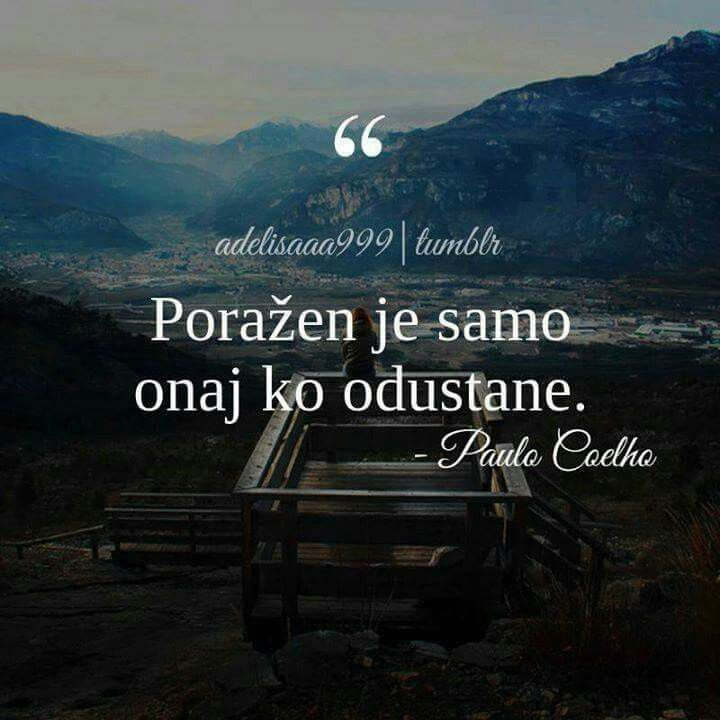 Pin by Zaklina Scalingi on Statusi | Paulo coelho, Sayings