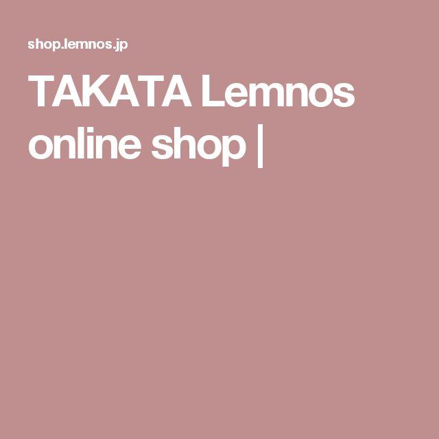 TAKATA Lemnos online shop |
