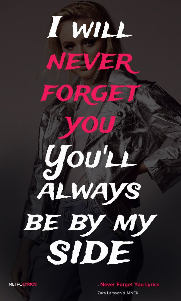 Zara Larsson & MNEK - Never Forget You