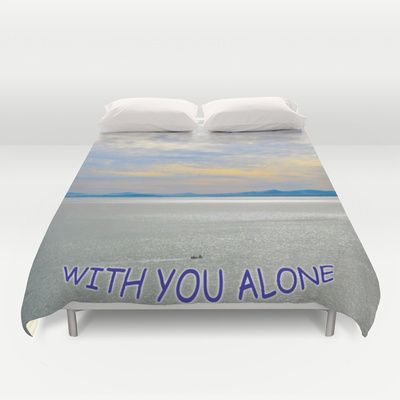 http://society6.com/product/with-you-alone_duvet-cover#46=342
