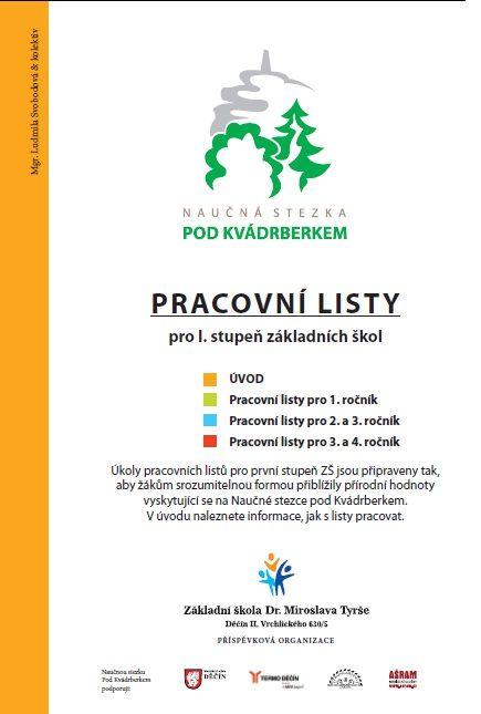Pracovní listy pro Naučnou stezku pod Kvádrberkem | ZŠ Dr. Miroslava Tyrše Děčín II, Vrchlického 630/5
