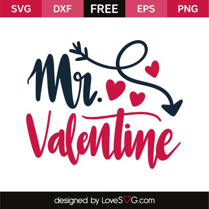 *** FREE SVG CUT FILE for Cricut, Silhouette and more *** Mr. Valentine
