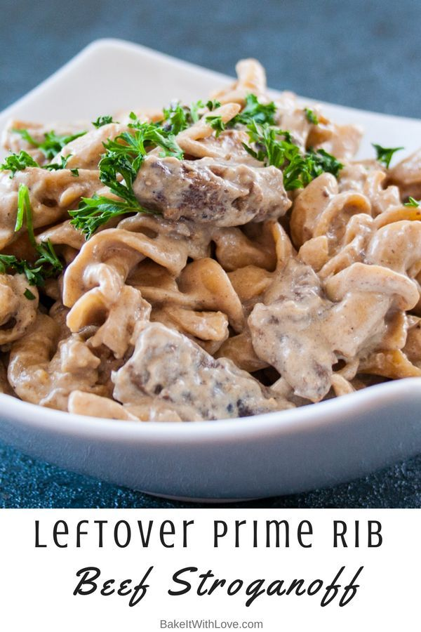 You've put all that time and effort into roasting the perfect prime rib, now to use the leftovers in something equally tasty! This Leftover Prime Rib Beef Stroganoff is rich, creamy, and tasty and quick and easy to make as well! BakeItWithLove.com | #leftovers #leftovermealideas #primeribroast #beefstroganoff #primestroganoff
