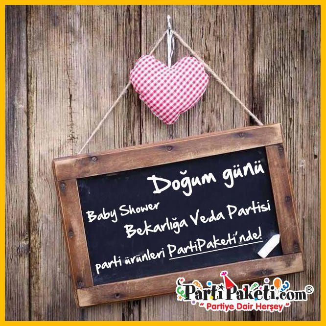Doğum günü, Baby Shower, Bekarlığa veda ve daha birçok parti temaları ve ürünleri PartiPaketi Mağazalarında ve www.partipaketi.com'da!