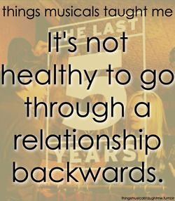 It's Not Healthy To Go Through A Relationship Backwards.