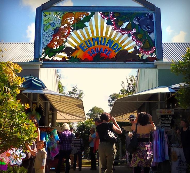 Eumundi Market. The best outdoor markets!!! (http://www.eumundimarkets.com.au/)