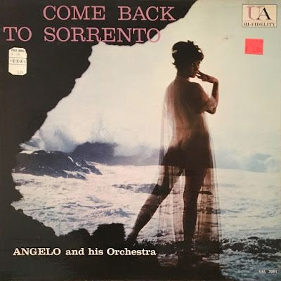 Angelo and His Orchestra - Come Back to Sorrento…