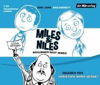(Hörbuch) Miles & Niles – Schlimmer geht immer von Jory John und Mac Barnett