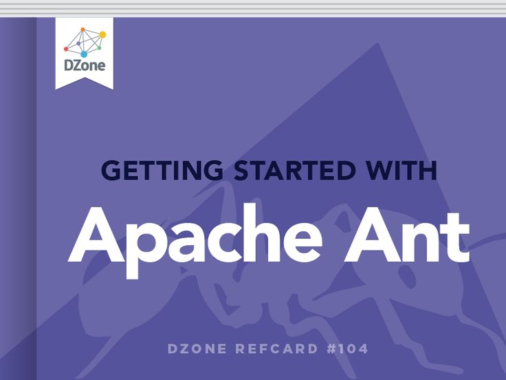Getting Started with Apache Ant - DZone - Refcardz