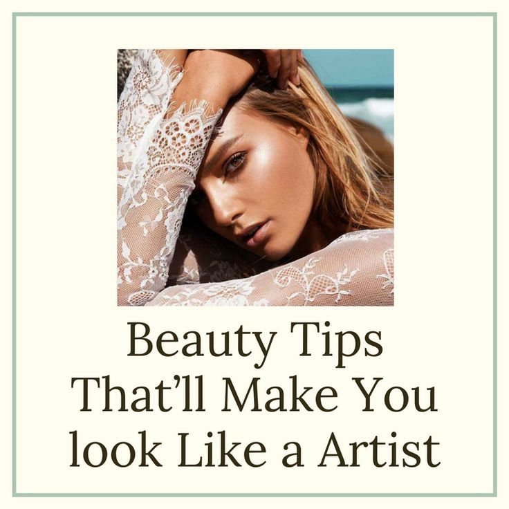Incredible Beauty Tips That'll Make You look Like a Artist ##beauty #beautytips #howto
