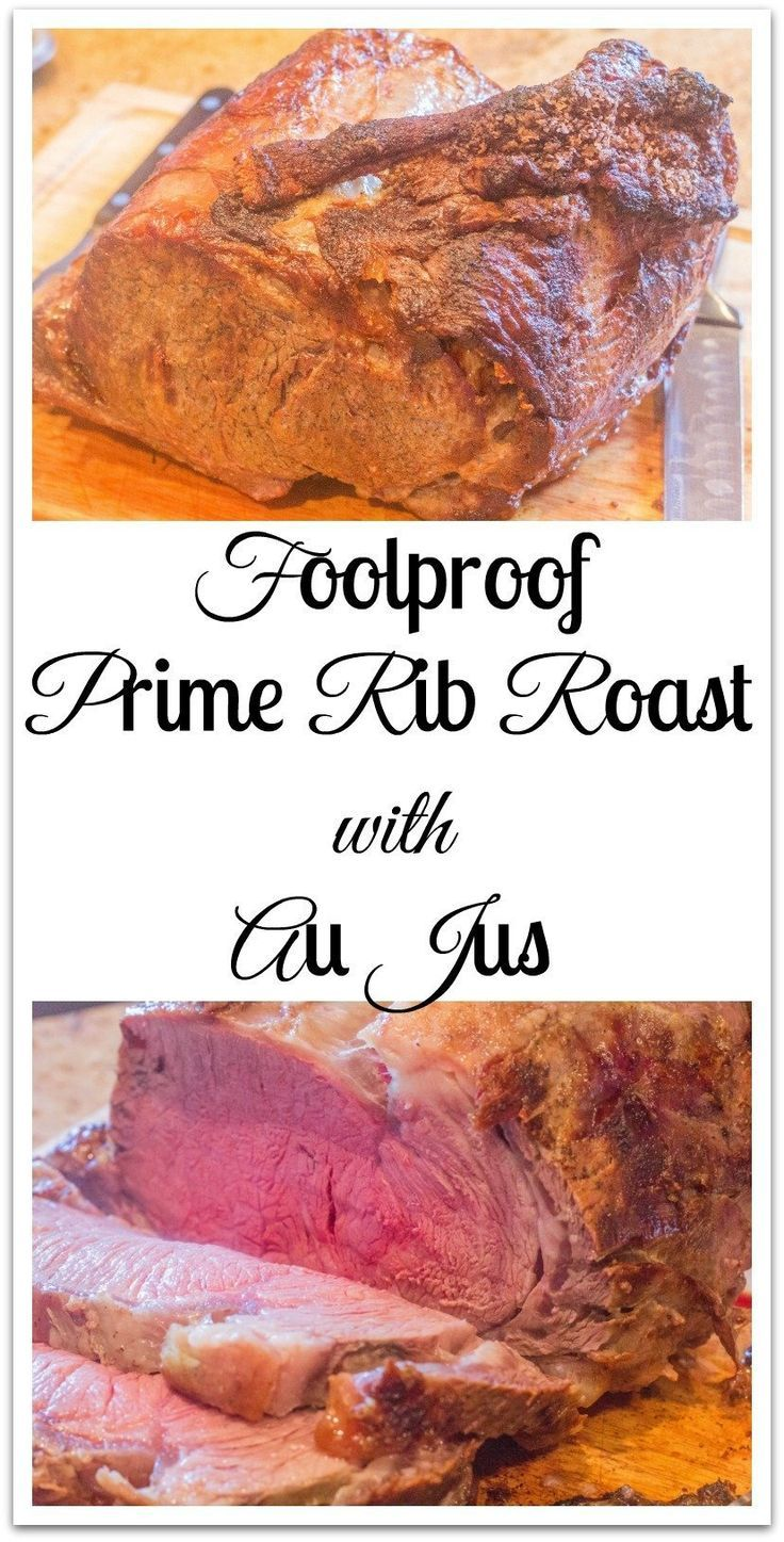 Foolproof Prime Rib Roast with Au Jus. A sure-fire EASY method to cook a picture perfect prime rib roast every time.