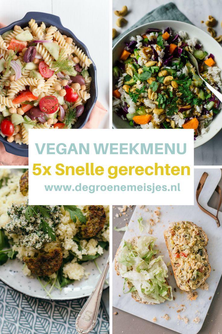 Vegan weekmenu met gezonde en snelle recepten voor drukke dagen