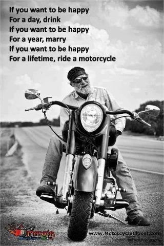 Ride A Motorcycle #truth @Margie Wakefield
