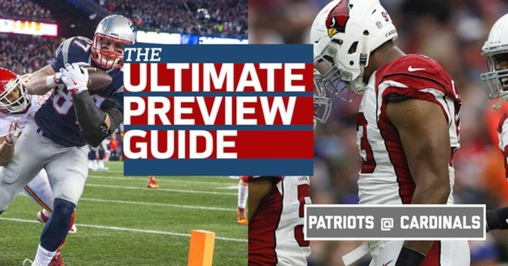 Check out the Week 1 Preview Guide for the Patriots vs. Cardinals.