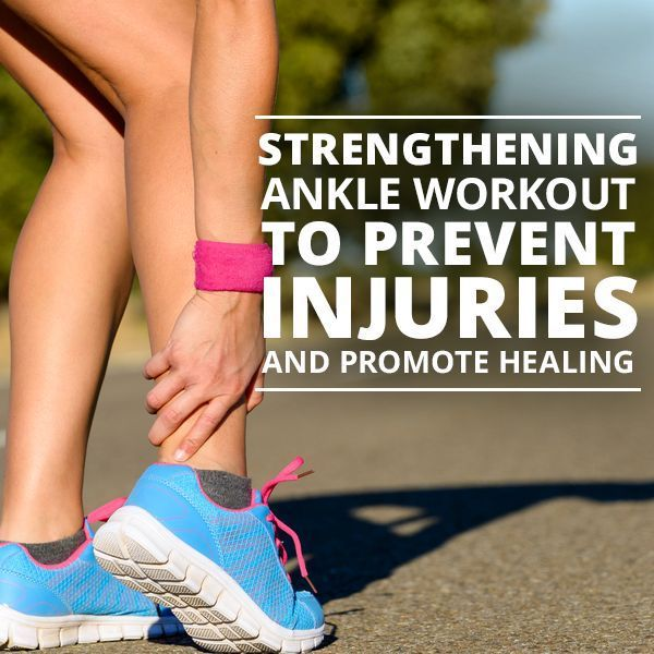 Strengthening Ankle Workout to Prevent Injuries and Promote Healing. This is especially good for #runners!  #ankleworkout #strengtheningankles
