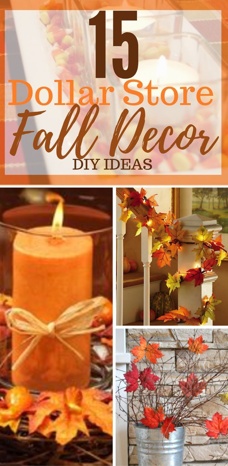 15 Dollar Store Fall Decorations DIY You'll Be Sure To Fall In Love