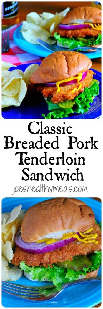 Classic Breaded Pork Tenderloin Sandwich | Joe's Healthy Meals