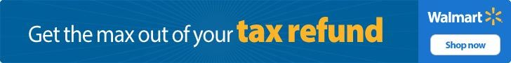 Wal-Mart.com USA, LLC Stock up on household items with your tax refund or new clothes for the upcoming season. Even redecorate your home. Have something to show for that tax refund!